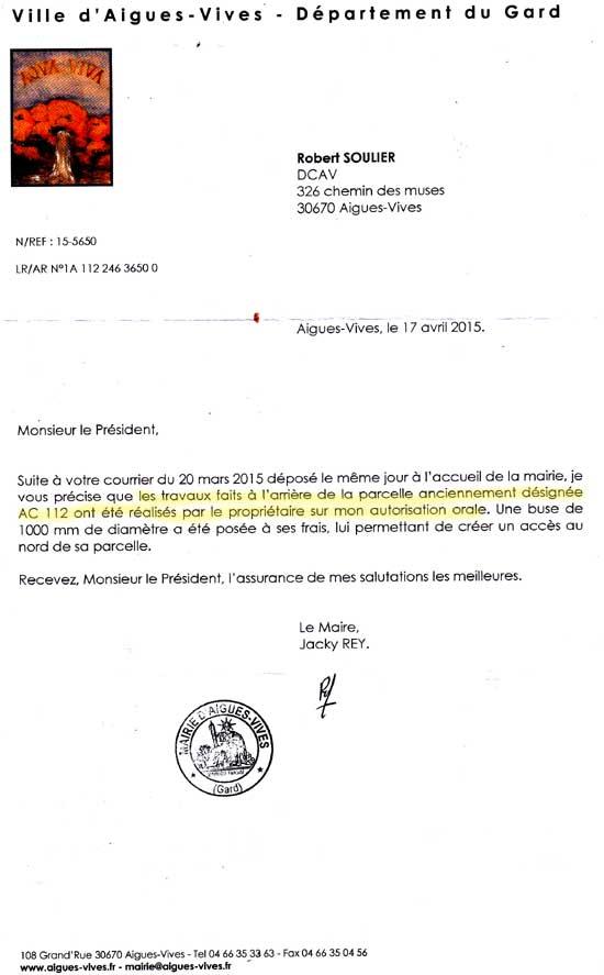 Lettre de Jacky REY autorisant illégalement les propriétaires de la parcelle AC112 (aujourd'hui AC1125 vendue aux entreprises BAVENCOFF, colistière du maire) à construire un pont en béton qui a aggravé les inondations du quartier. d'Aigues-Vives (Gard)